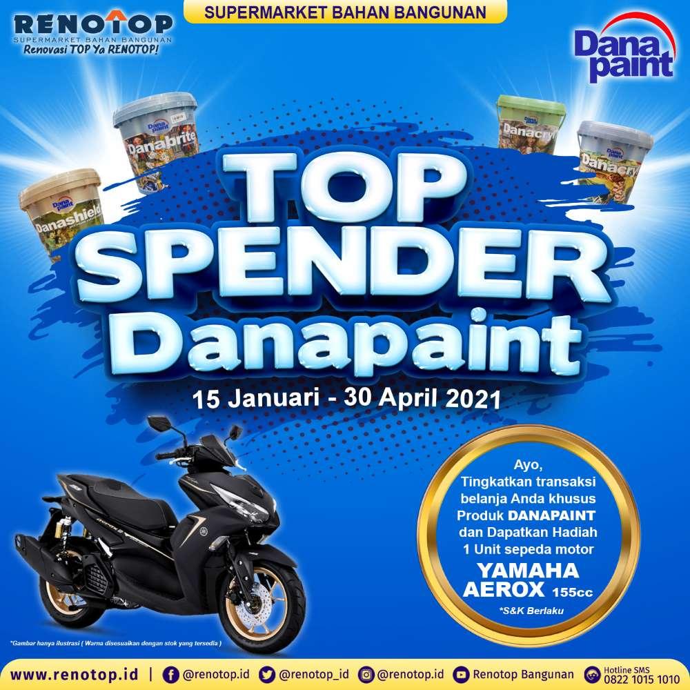Image TOP SPENDER DANAPAINT DI RENOTOP BANGUNAN BERHADIAH 1 UNIT MOTOR
